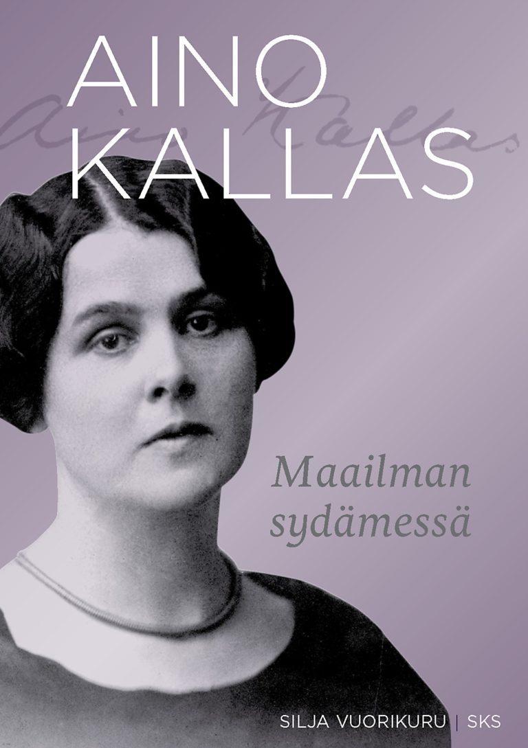 Aino Kallas -Maailman sydämessä