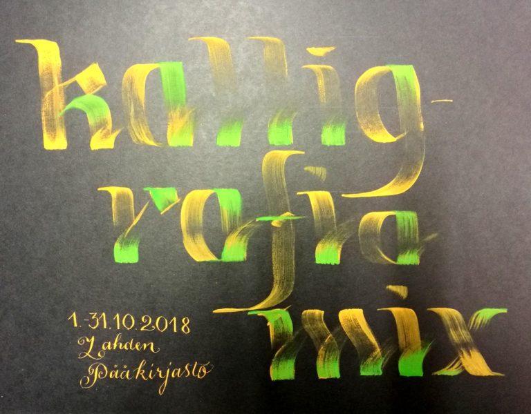Suomen Kalligrafiayhdistys ry:n Kalligrafiamix-näyttely 1.-31.10.2018 Lahden pääkirjastossa