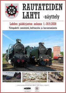 Rautateiden Lahti -juliste: sisältää tiedot näyttelyn ajankohdasta sekä kuvia vanhoista höyryvetureista.